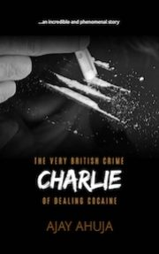 http://ajayahuja.co.uk/wp-content/uploads/2017/02/charlie-book-cover-180x287.jpg